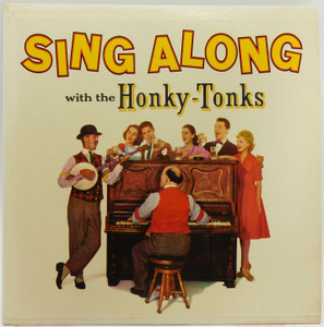 The Honky Tonks: Sing Along with the Honky Tonks - LP Vinyl Record Album