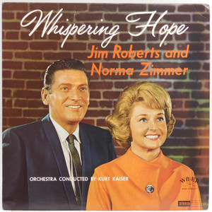 Jim Roberts and Norma Zimmer: Whispering Hope - Autographed LP Vinyl Record Album