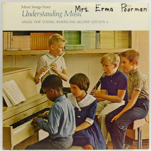 More Songs from Understanding Music, Music for Young Americans, Second Edition #4 - LP Vinyl Record Album
