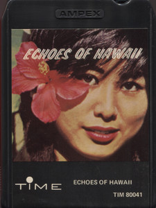 Echoes of Hawaii - 8 Track Tape Cartridge