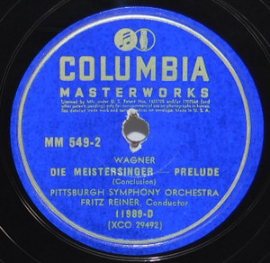 Pittsburgh Symphony Orchestra / Fritz Reiner: Wagner Die Meistersinger / Lohengrin- 78 rpm Record