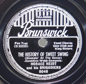 Horace Heidt & Brigadiers: The History of Sweet Swing / The Toy Trumpet - 78 rpm Record