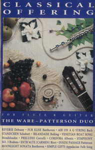 The Ware-Patterson Duo: Classical Offering - Audio Cassette Tape