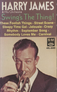Harry James & Orchestra: Swing's the Thing! - Audio Cassette Tape
