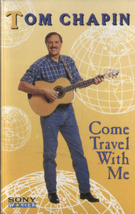 Tom Chapin: Come Travel with Me - Audio Cassette Tape