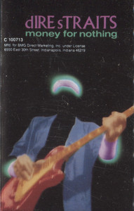 Dire Straits: Money for Nothing - Audio Cassette Tape
