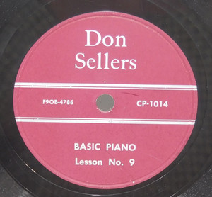 Don Sellers: Basic Piano Lessons 9 & 10 - 78 rpm Record