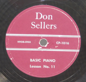 Don Sellers: Basic Piano Lessons 11 & 12 - 78 rpm Record