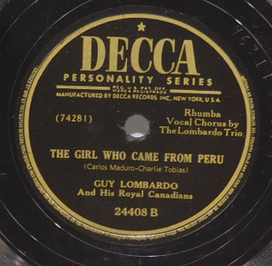 Guy Lombardo: The Girl Who Came from Peru / Did You Ever See a Dream Walking? - 78 rpm Record