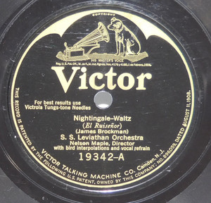 S.S. Leviathan Orchestra: Nightingale / Troubadours: Sunrise and You - 78 rpm Record