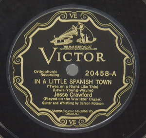 Jesse Crawford: In a Little Spanish Town /  Just a Bird's-Eye View of My Old Kentucky Home - 78 rpm Record
