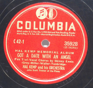 Hal Kemp & Orchestra: Got a Date with an Angel / Dinner for One Please, James - 78 rpm Record