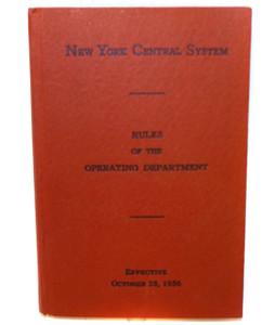 1956 Rules of the Operating Department New York Central System Railroad Book