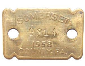 1958 Brass Dog License Tag - Somerset Co., PA
