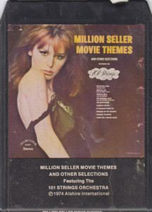101 Strings Orchestra: Million Seller Movie Themes  - 8 Track Tape