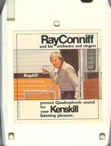 RAY CONNIFF & SINGERS & ORCHESTRA: Kenskill Present Quadraphonic Sound for Your Listening Pleasure Quad 8 Track Tape