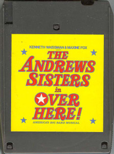 THE ANDREWS SISTERS: Over Here! - Original Cast Recording Quad 8 Track Tape
