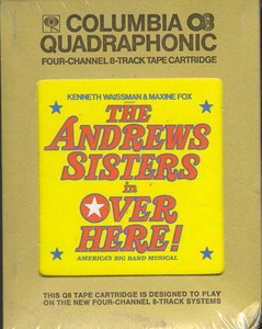 THE ANDREWS SISTERS: Over Here! - Original Cast Recording Sealed Quad 8 Track Tape