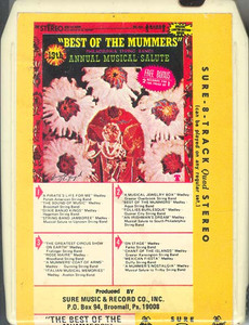 The Best of the Mummers - Philadelphia String Bands 13th Annual Musical Salute Quad 8 Track Tape