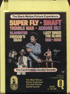 The Cecil Holmes Soulful Sounds: The Black Motion Picture Experience Quad 8 Track Tape