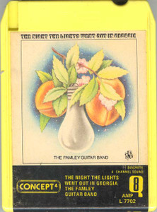 THE FAMLEY GUITAR BAND: The Nights the Lights Went Out in Georgia Quad 8 Track Tape