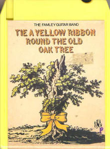 THE FAMLEY GUITAR BAND: Tie a Yellow Ribbon Round the Old Oak Tree Quad 8 Track Tape