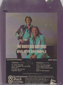 The Righteous Brothers: Give It to the People Quad 8 Track Tape