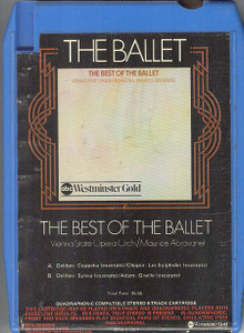VIENNA STATE OPERA ORCHESTRA (Maurice Abravanel)  The Best of the Ballet Quad 8 Track Tape