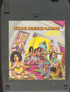 WEST, BRUCE & LAING: Whatever Turns You On Quad 8 Track Tape