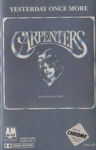 Carpenters: Yesterday Once More, Tape 1 - Audio Cassette Tape