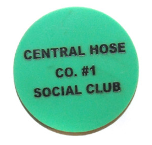 Central Hose Co. #1 Fireman's Club Beer Chip Drink Token - Johnsonburg, PA