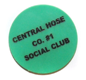 Central Hose Co. #1 Social Club Fireman's Club Draft Beer Drink Chip Token