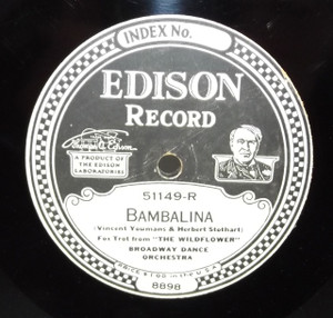 Broadway Dance Orchestra: La Mome Tango (The Tango Kid) / Bambalina - #51149 Edison Diamond Disc