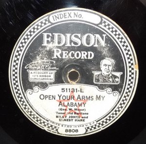 Billy Jones & Ernest Hare: Open Your Arms My Alabamy /  Harvey Hindermyer: There's Only One Mary in Maryland - #51131 Edison Diamond Disc