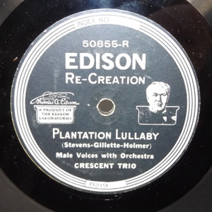 Billy Jones & Ernest Hare: Ten Little Fingers and Ten Little Toes / Crescent Trio: Plantation Lullaby - #50855 Edison Diamond Disc