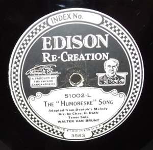 Walter Van Brunt: Where the Silvery Colorado Wends Its Way /  The Humoreske Song - #51002 Edison Diamond Disc Record