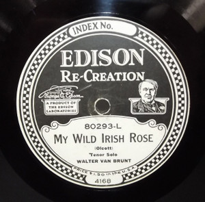 Walter Van Brunt: Mother Machree / My Wild Irish Rose #80293 Edison Diamond Disc