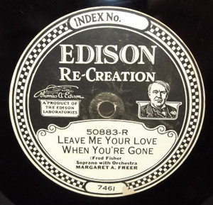 Lewis James: House O'Dreams /  Margaret A. Freer: Leave Me Your Love When You're Gone - #50883 Edison Diamond Disc Record