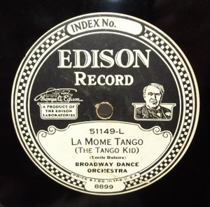 Broadway Dance Orchestra: Bambalina / La Mome Tango (The Tango Kid) - #51149 Edison Diamond Disc Record