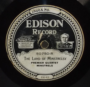 Premier Quartet Minstrels: The Land of Minstrelsy / Ward Barton: My Pretty Lena - #50750 Edison Diamond Disc