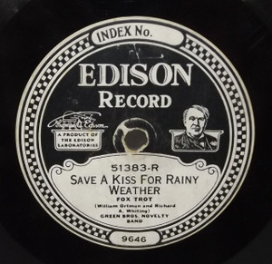 Green Bros. Novelty Band: Save a Kiss for Rainy Weather / I Don't Know Why - #51383 Edison Diamond Disc Record