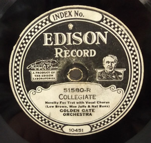The Golden Gate Orchestra: Collegiate / Billy Wynn's Greenwich Village Inn Orch.: Steppin' in Society - #51580 Edison Diamond Disc Record