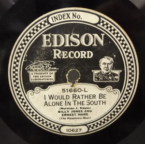Billy Jones & Ernest Hare: Show Me the Way to Go Home / I Would Rather Be Alone in the South - #51660 Edison Diamond Disc Record
