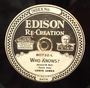 Lewis James: Look Down, Dear Eyes / Who Knows? - #80732 Edison Diamond Disc Record