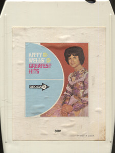 Kitty Wells: Greatest Hits  - 8 Track Tape