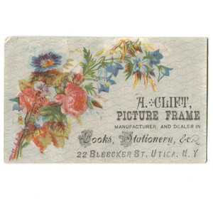 Antique A. Clift Picture Frame Maker Victorian Trade Card Utica, NY