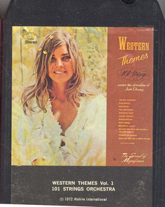 101 STRINGS ORCHESTRA: Western Themes - Volume 1