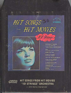 101 STRINGS ORCHESTRA: Hit Songs From Hit Movies