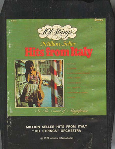 101 STRINGS ORCHESTRA: Million Seller Hits From Italy -3256