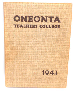 1943 Oneonta State Teacher's College University Yearbook - Oneonta, NY